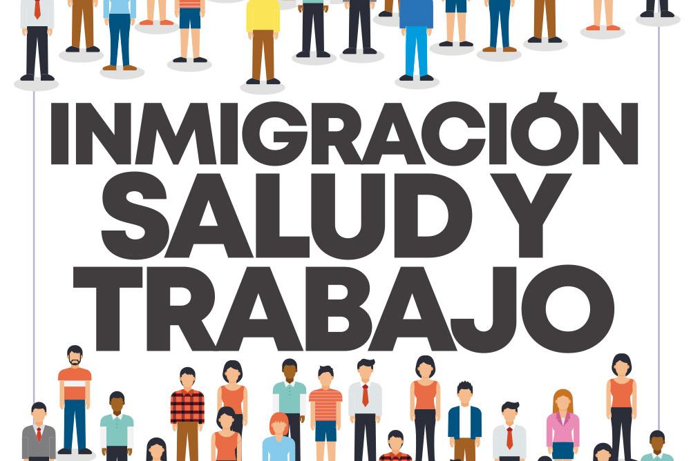 Inmigración Salud y Trabajo
